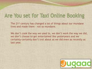 Are you set for taxi online booking