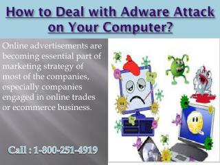 1-800-251-4919 How to Deal with Adware Attack on Your Computer?