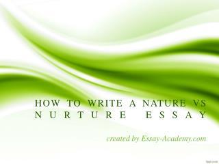 How to write Nature vs Nurture Essay