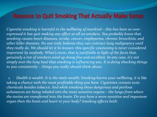 Reasons to Quit Smoking That Actually Make Sense