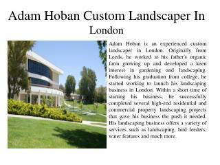 Adam Hoban Custom Landscaper In London