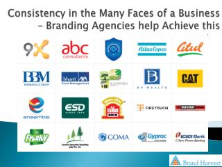 Consistency in the Many Faces of a Business – Branding Agencies help Achieve this