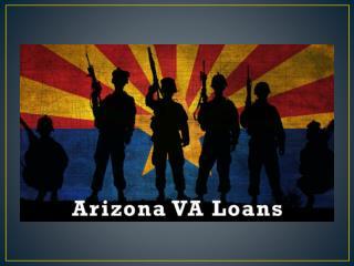 Flexible Repayment option with Low Interest VA loan in Arizona