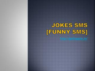 Jokes SMS  [Funny SMS]
