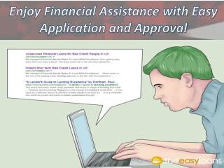 Enjoy Financial Assistance with Easy Application and Approval