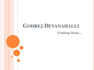 Godrej Devanahalli Upcoming Luxury Venture in Bangalore