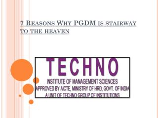 7 Reasons Why PGDM is stairway to the heaven