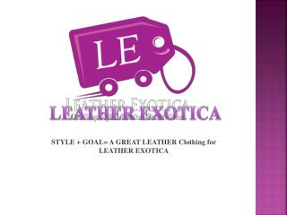 Leather Exotica Popular Leather Fashion web store
