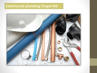 Commercial plumbing Chapel Hill