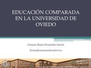 EDUCACI N COMPARADA EN LA UNIVERSIDAD DE OVIEDO