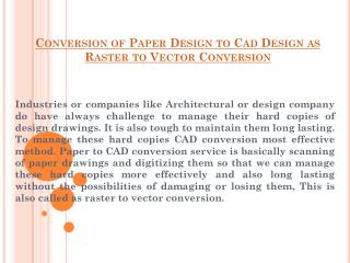 Conversion of Paper Design to Cad Design as Raster to Vector Conversion