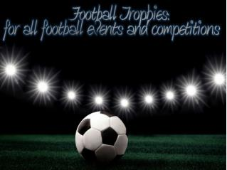Football Trophies- for all football events and competitions