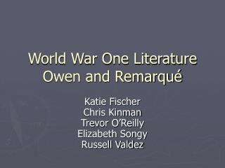 World War One Literature Owen and Remarqu