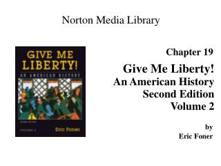 Give Me Liberty An American History Second Edition Volume 2