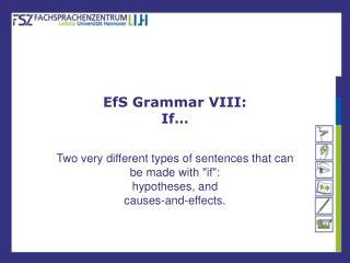 EfS Grammar VIII: If