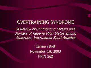 Carmen Bott November 18, 2003 HKIN 562