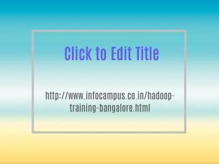 Best Hadoop Training Institute Bangalore,9738001024