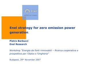 Enel strategy for zero emission power generation