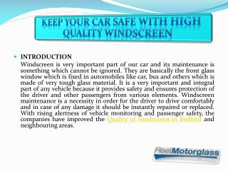 Keep Your Car Safe With High Quality Windscreen