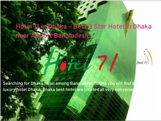 Hotel 71 in Dhaka – Best 3 Star Hotel in Dhaka near Airport Bangladesh.