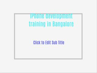 iPhone development training in Bangalore