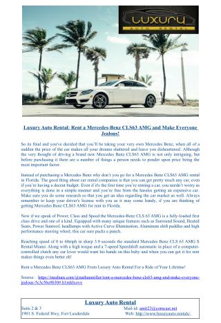 Luxury Auto Rental: Rent a Mercedes-Benz CLS63 AMG and Make Everyone Jealous!