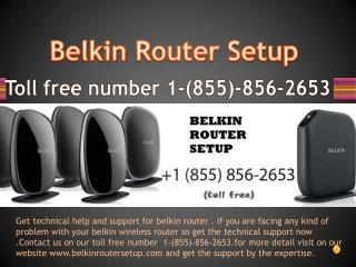 Belkin Router Setup toll free number 1-(855)-856-2653