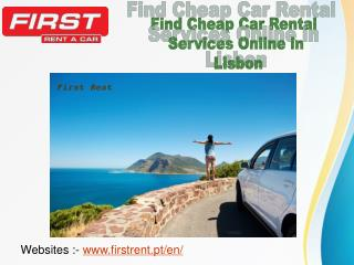 Find Cheap Car Rental Services Online in Lisbon