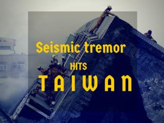 Seismic tremor hits Taiwan