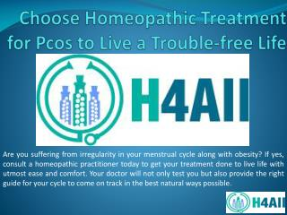 Choose Homeopathic Treatment for Pcos to Live a Trouble-free Life