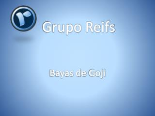 Grupo Reifs | Bayas de goji
