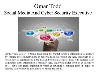 Omar Todd  Social Media And Cyber Security Executive