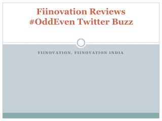 Fiinovation Reviews #OddEven Twitter Buzz