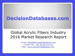 Acrylic Fibers Market International Analysis and Forecasts 2021