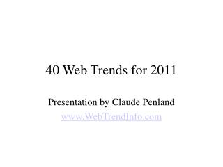 2011 WEB TRENDS - THE TOP FORTY