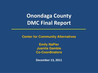 Onondaga County DMC Final Report