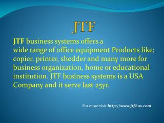 Service Provided by JTF