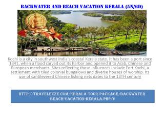 BACKWATER AND BEACH VACATION KERALA (5N/6D)