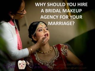 WHY SHOULD YOU HIRE A BRIDAL MAKEUP AGENCY FOR YOUR MARRIAGE?