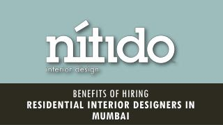 Benefits of hiring residential interior designers in Mumbai