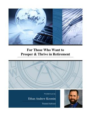 For Those Who Want to Prosper & Thrive in Retirement