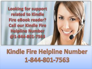 Dial Kindle Fire Helpline number 1-844-801-7563 toll free