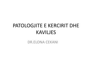 patology of kaviljes
