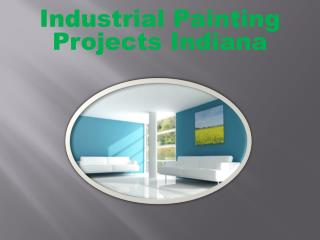 Industrial Painting Projects Indiana