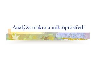 Anal za makro a mikroprostred