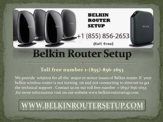 Belkin Wireless Router Setup toll free number 1-(855)-856-2653