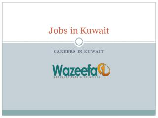 Jobs in Kuwait - Wazeefa1.com