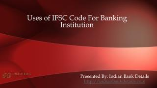 IFSC Code For Banking Institution