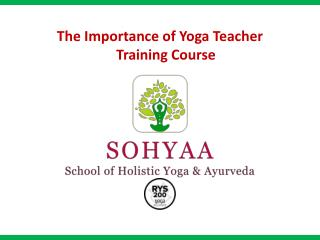 The Importance of yoga teacher training course
