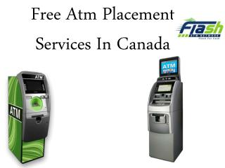 Free Atm Placement Services In Canada